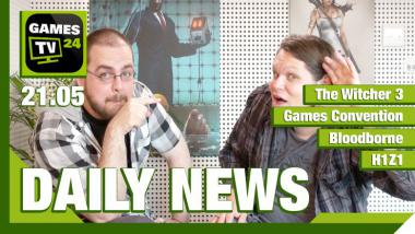 Video-Newsüberblick: The Witcher 3, Games Convention, Bloodborne, H1Z1 - Games TV 24 Daily