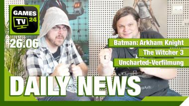 Der Video-Newsüberblick: Arkham Knight, The Witcher 3, Uncharted-Film - Games TV 24 Daily