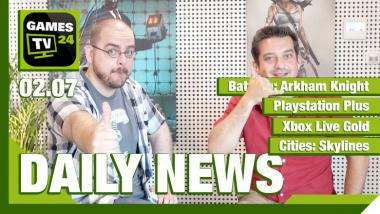 Der Video-Newsüberblick: Arkham Knight, Premium-Spiele im Juli, Cities: Skylines - Games TV 24 Daily