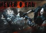 Never Dead: Viele neue Gameplay-Clips